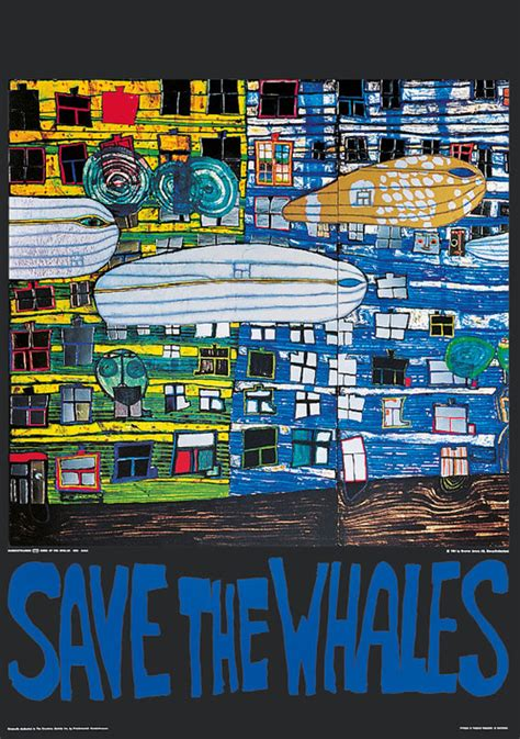 Hundertwasser poster SAVE THE WHALES